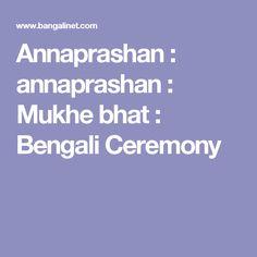 Annaprashan : annaprashan : Mukhe bhat : Bengali Ceremony