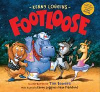 """Have a rockin' time introducing children to Footloose, rewritten for children by the one and only Kenny Loggins himself. Features a bonus CD with the new children's """"Footloose,"""" performed by Kenny Loggins. Popular Song Lyrics, New Lyrics, Kenny Loggins Footloose, In The Zoo, Thing 1, Music Activities, Preschool Music, Children's Literature, Great Books"""
