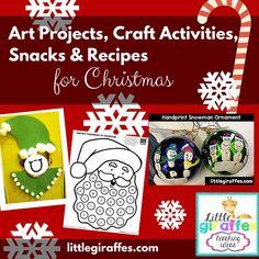 Christmas Craft Activities, Art Projects, Snacks and Recipes  |  Little Giraffes Teaching Ideas | A to Z Teacher Stuff