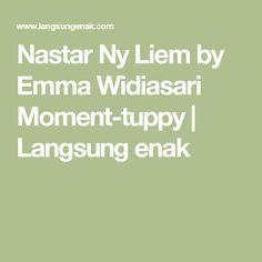 Nastar Ny Liem by Emma Widiasari Moment-tuppy In This Moment