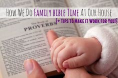 How We Do Family Bible Time at Our House {+ Tips to Make it Work for You!} + VIDEO!