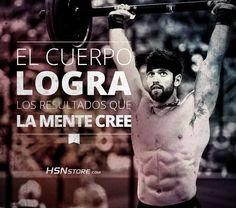 El cuerpo logra los resultados que la mente cree. #fitness #motivation