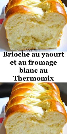 Brioche au yaourt et au fromage blanc au Thermomix, Croissants, Challa Bread, Food Hub, Thermomix Desserts, Gula, Cooking Chef, Food Pictures, Family Meals, Food Inspiration