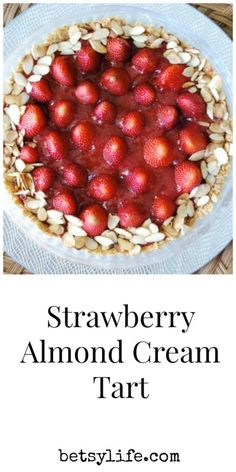 Strawberry Almond Cream Tart. Fresh strawberries with a creamy filling make this the ultimate summer potluck dessert recipe!