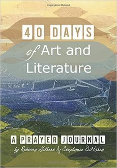 40 Days of Art and L