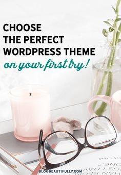 Choose a WordPress theme that fits you like a glove (on your first try!) Click through to learn how...