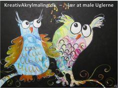 Lær at male Ugler - og bliv glad i låget, tjek linket og se de vidunderlige ugler kursisterne har lavet