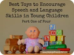 Part one of a four part series on the best toys to help encourage speech and language development in young children. Great for parents and early childhood educators. Includes speech and language concepts that can be targeted for each toy (written by a pediatric speech pathologist).