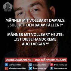 Männer mit Vollbart heute #derneuemann #humor #lustig #spaß