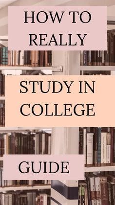 Ultimate college guides: How to really study in college