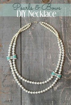 Pearls and Bows Necklace - a DIY tutorial with step-by-step instructions. This site has the best jewelry tutorials!