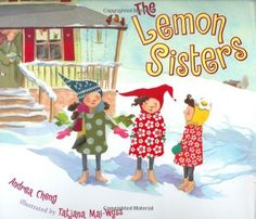 The Lemon Sisters by Andrea  Cheng, http://www.amazon.com/dp/0399240233/ref=cm_sw_r_pi_dp_e5ahrb08ME0Q6