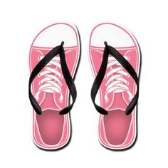 Got To Get These!!!  http://www.cafepress.com/+pink_sneaker_flip_flops,569115419?aid=9280948