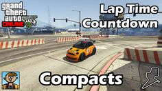 Fastest Compacts (2017) - GTA 5 Best Fully Upgraded Cars Lap Time Countdown #GrandTheftAutoV #GTAV #GTA5 #GrandTheftAuto #GTA #GTAOnline #GrandTheftAuto5 #PS4 #games