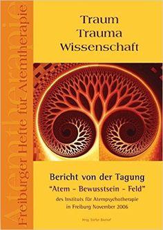 Traum Trauma Wissenschaft: Bericht von der Tagung: Amazon.de: Stefan Bischof: Bücher