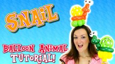 Adorable & EASY Snail Balloon Animal Tutorial - with Holly the Twister S...