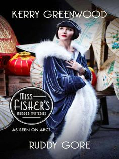 miss fisher's murder mysteries costumes | Ruddy Gore (eBook) by Kerry Greenwood (2012): Waterstones.com