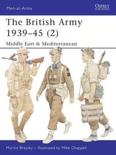 The British Army 1939-1945 (2) (Osprey Osprey Men-at-Arms 368)