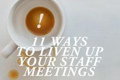 11 Ways to Liven Up Your Staff Meeting » Church Leaders - some fun ideas that could be adapted to your Women's Ministry team meeting