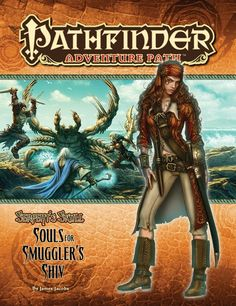 Pathfinder Adventure Path #37: Souls for Smuggler's Shiv (Serpent's Skull 1 of 6) (PFRPG) | Book cover and interior art for Pathfinder Roleplaying Game - PFRPG, 3rd Edition, 3E, 3.x, 3.0, 3.5, 3.75, Role Playing Game, RPG, Open Game License, OGL, Paizo Inc. | Create your own roleplaying game books w/ RPG Bard: www.rpgbard.com | Not Trusty Sword art: click artwork for source