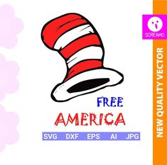 SEUSS FREE AMERICA svg 4th of july svg usa cut files svg