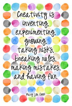 Creativity Is Inventing Experimneting Growing Taking Risky Breaking Rules Making Mistakes And Having Fun - Mistake Quote The Words, Life Quotes Love, Me Quotes, Art Qoutes, Food Quotes, Friend Quotes, Wisdom Quotes, Art Room Posters, Craft Quotes