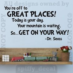You're Off To Great Places Quote Words Wall Decal Vinyl Sticker Decor DR SEUSS in Home & Garden, Home Décor, Decals, Stickers & Vinyl Art | eBay