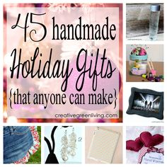 45 Handmade Christmas Presents for Mom - Gifts Anyone Can Make! ~ Creative Green Living