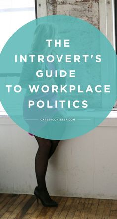 Being an introvert isn't a bad thing. In fact, in the long run, it just might make you a stronger asset and better career woman. | CareerContessa.com