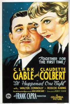 """It Happened One Night"" (1934). Country: United States. Director: Frank Capra. Cast: Clark Gable, Claudette Colbert, Walter Connolly, Roscoe Karns, Jameson Thomas, Ward Bond, Eddy Chandler"