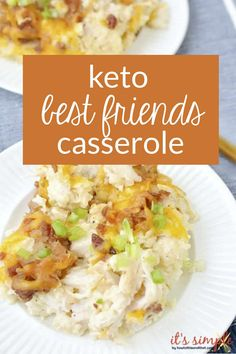 Keto Best Friends Casserole is one of those keto make ahead meals that is perfect for meal prep, intentional leftovers, pot lucks or school functions. Adapted from a traditional loaded keto cauliflower casserole recipe. Keto Cauliflower Casserole, Keto Casserole, Cauliflower Recipes, Casserole Recipes, Chicken Casserole, Chicken Bacon, Chicken Recipes, Chicken Fajitas, Cheesy Chicken