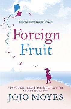 Foreign Fruit by Jojo Moyes http://www.amazon.co.uk/dp/0340960361/ref=cm_sw_r_pi_dp_EsdUub1HC3ZSY