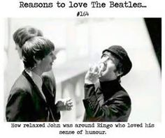 One of the best reasons on this list! I love how John and Ringo make each other laugh :)