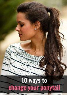10 ways to change up your ponytail- change up that boring ponytail