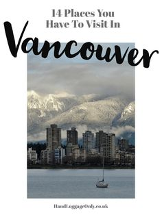 As I've mentioned (and perhaps far too many times), Vancouver is the first place I ever visited in Canada and the place that made me totally fall in love with Canada! There are very few