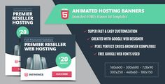 Animated Hosting Banners - HTML5 Google Web Designer . Animated has features such as Compatible Browsers: IE10, IE11, Firefox, Safari, Opera, Chrome, Edge, Software Version: HTML5, Google Web Designer