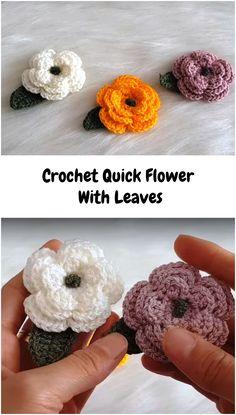 Crochet Quick Flower With Leaves - We Love Crochet Quick Crochet Patterns, Crochet For Beginners Blanket, Crochet Flower Patterns, Flower Applique, Love Crochet, Crochet Flowers, Crochet Flower Headbands, Beautiful Crochet, Crochet Brooch