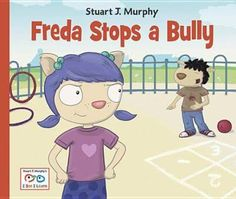 Freda Stops a Bully by Stuart J. Books About Bullying, Free Reading, Good Books, Family Guy, Kids, Fictional Characters, Young Children, Boys, Children