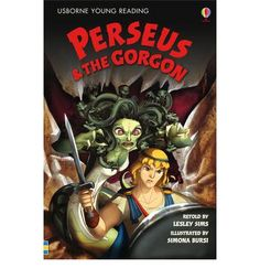 Perseus is determined to rescue Andromeda, even though it means facing the hideous Gorgon, Medusa, whose glare turns warriors to stone. Fantastic illustrations by Simona Bursi give a very modern feel to this classic tale. This retelling is aimed at children whose reading ability and confidence allows them to tackle longer and more complex stories.