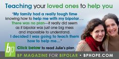 Bipolar Tips and Family Matters. Click here to read- http://www.bphope.com/113849/