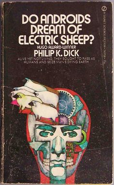 Do Androids dream of Electric Sheep? Philip K dick book, art by Bob Pepper; insp for film Blade Runner Vintage Book Covers, Vintage Books, Book Cover Art, Book Cover Design, Philip K Dick, Good Books, Books To Read, Electric Sheep, Vintage Poster