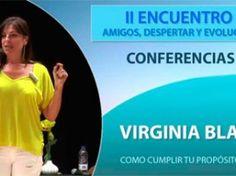 Nueva conferencia de Virginia Blanes donde trata el tema de cómo cumplir con nuestro propósito de vida.