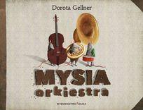 Mysia orkiestra-Gellner Dorota