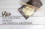 Jak uvařit rýži - základní návod na dušenou rýži Food, Meal, Eten, Meals