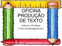 Oficina de produção de texto
