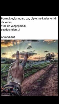 Yine de vazgeçmedi sevdasından Ahmed Arif