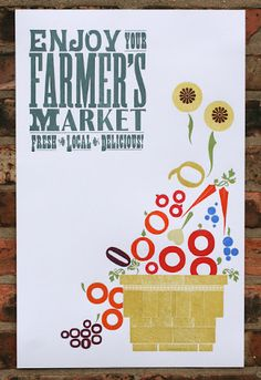 farmers market poster.  enjoy your farmers market.