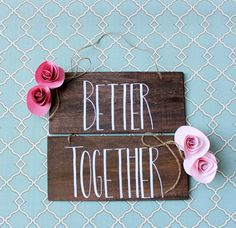 """""""Better Together"""" Bride and Groom Chair Signs"""