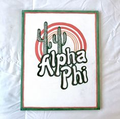 big little canvas This item is unavailable Excited to share the latest addition to my shop: Alpha Phi Canvas ~ Cactus Sunset Alpha Phi Sorority, Alpha Phi Omega, Sorority Letters, Sorority Big Little, Alpha Sigma Alpha, Delta Phi Epsilon, Sorority Paddles, Sorority Recruitment, Sigma Kappa