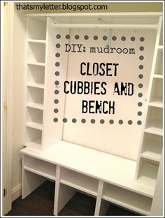 DIY mudroom (Closet, Cubbies and Bench) ~omg I love this lady - YES for mudroom but no cubies going up wal - put baskets in smaller cubes above where shoes will go on floor